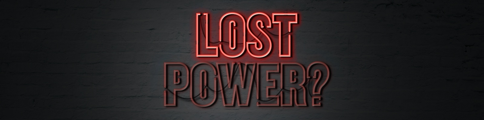 Lost Power?