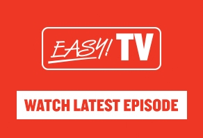 Watch the latest episode of EasyTV
